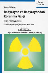 Radyasyon Ve Radyasyondan Korunma Fiziği Palme Kitabevi