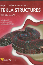 Inşaat Mühendisliğinde Tekla Structures...