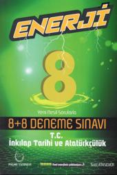 Enerji Yeni Nesil Sorularla 8+8 Deneme Sınavı...