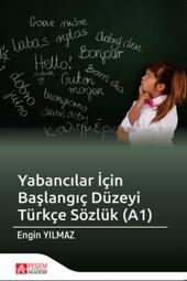 Yabancılar İçin Başlangıç Düzeyi Türkçe Sözlük...