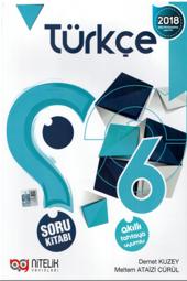 6. Sınıf Türkçe Soru Kitabı Yeni Nitelik...