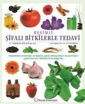 Resimli Şifalı Bitkilerle Tedavi Palme Kitabevi