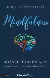 Mindfulness (Bilinçli Farkındalık) - Zümra Atalay