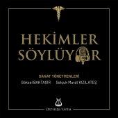 HEKİMLER SÖYLÜYOR - KADIN HEKİM SANATÇILAR (2 CD)