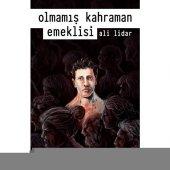 Olmamış Kahraman Emeklisi Ali Lidar İthaki Yayınları