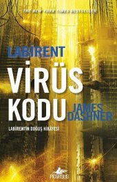 Pegasus Yayınları James Dashner Labirent Virüs Kodu