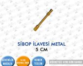 Sibop İlave Metal 5 Cm