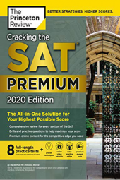 Cracking The Sat Premium Edition With 8 Practice Tests, 2020 The Princeton Review