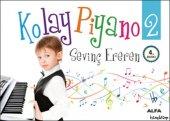 Kolay Piyano 2 - Sevinç Ereren - Alfa Yayınları