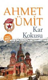 Kar Kokusu (Midi Boy) - Ahmet Ümit - Everest Yayınları