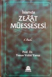 İslamda Zekat Müessesesi (Ciltli)-Prof. Dr. Yunus Vehbi Yavuz
