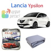Lancia Lypsilon Oto Koruyucu Branda 4 Mevsim ( A+ Kalite )