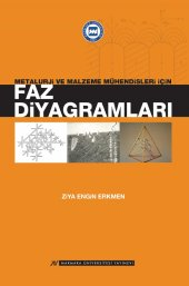 Metalurji ve Malzeme Mühendisleri için Faz Diyagramları