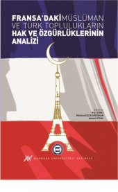Fransadaki Müslüman Ve Türk Toplulukların Hak Ve Özgürlüklerinin Analizi