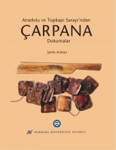 Anadolu ve Topkapı Sarayı'ndan Çarpana Dokumalar