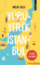 Y&uumlr&uumlyerek İstanbul Melih Uslu Mona Kitap
