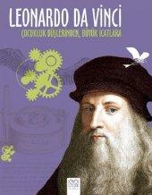 Leonardo Da Vinci Çocukluk Düşlerinden Büyük...