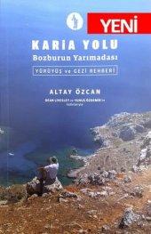 Karia Yolu Bozburun Yarımadası Yürüyüş Ve Gezi Reh...