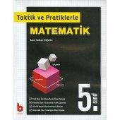 Basamak 5.sınıf Taktik Ve Pratiklerle Matematik