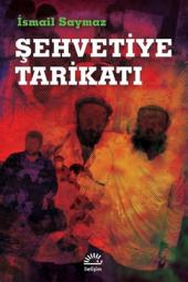 şehvetiye Tarikatı İletişim Yayınları