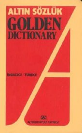 Altın Sözlük Golden Dictionary İngilizce Türkçe...