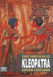 Güneş Tanrısı Ranın Kızı Kleopatra