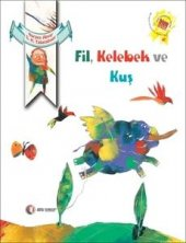 Fil Kelebek Ve Kuş Narges Abyar Odtü Yayıncılık