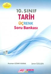 Esen Üçrenk Yayınları 10. Sınıf Tarih Soru Bankası Yeni