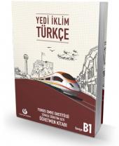 Yedi İklim Türkçe B1 Öğretmen Kitabı