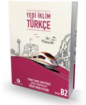 Yedi İklim Türkçe B2 Öğretmen Kitabı