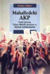 Mahalledeki Akp Parti İşleyişi, Taban Mobilizasyonu Ve Siyasal Ya