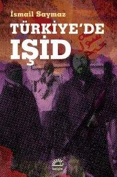 Türkiyede Işid İsmail Saymaz Kitap