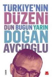 Türkiye Nin Düzeni Dün Bugün Yarın Doğan Avcıoğlu Ciltli Kitap
