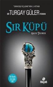 Sır Küpü Sıradışı Üçlemenin 2. Kitabı Turgay Güler Kitap