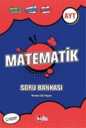 Kida Ayt Üniversite Sınavı Hazırlık Matematik Soru Bankası (Yeni)