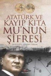 Atatürk Ve Kayıp Kıta Munun Şifresi Harika Yamak Kitap