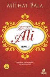 Yiğitlerin Şahı Allahın Aslanı Hz. Ali Mithat Bala