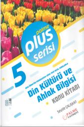 Plus Serisi 5.Sınıf Din Kültürü ve Ahlak Bilgisi Konu Kitabı Palme Kitabevi