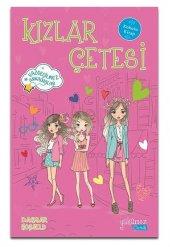 Kızlar Çetesi Vazgeçilmez Arkadaşlar Kokulu Kitap