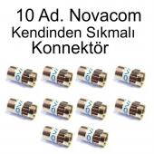 10 Ad. Novacom Kendinden Sıkmalı F Konnektör A++