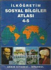 Ilköğretim Sosyal Bilgiler Atlası 4 5