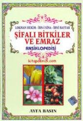 şifalı Bitkiler Ve Emraz Ansiklopedisi Lokman Hekim, İbni Sina, İbni Baytar