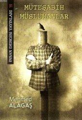 Müteşabih Müslümanlar Mehmed Alagaş