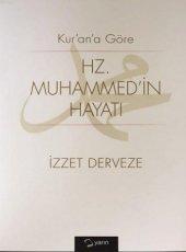 Kur An A Göre Hz Muhammedin Hayatı