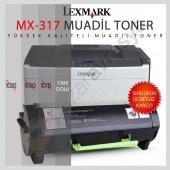 Lexmark Ms 417 Ms 417dn Çipli Mx317 Muadil Toner Wb Mx 317