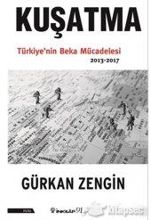 Kuşatma Türkiyenin Beka Mücadelesi Gürkan...