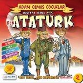 Adam Olmuş Çocuklar Serisi 2 Ben Mustafa Kemal Ata...