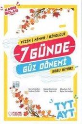 Palme Yayınları Tyt Ayt Fizik Kimya Biyoloji 7 Günde Güz Dönemi Soru Kitabı