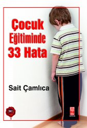 ÇOCUK EĞİTİMİNDE 33 HATA