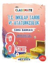 8. Sınıf Classmate T. C. İnkilap Tarihi Soru Okyanus Yayınları